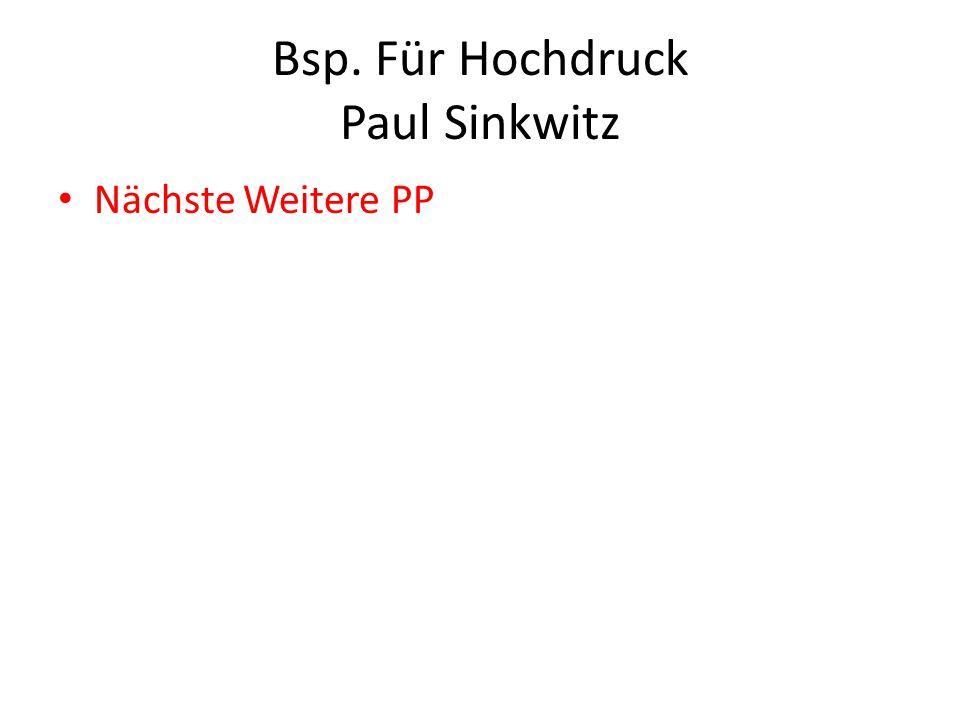Bsp. Für Hochdruck Paul Sinkwitz Nächste Weitere PP