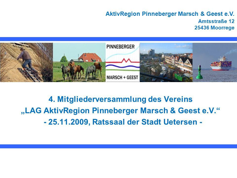 AktivRegion Pinneberger Marsch & Geest 2 Tagesordnung –Teil I 1.