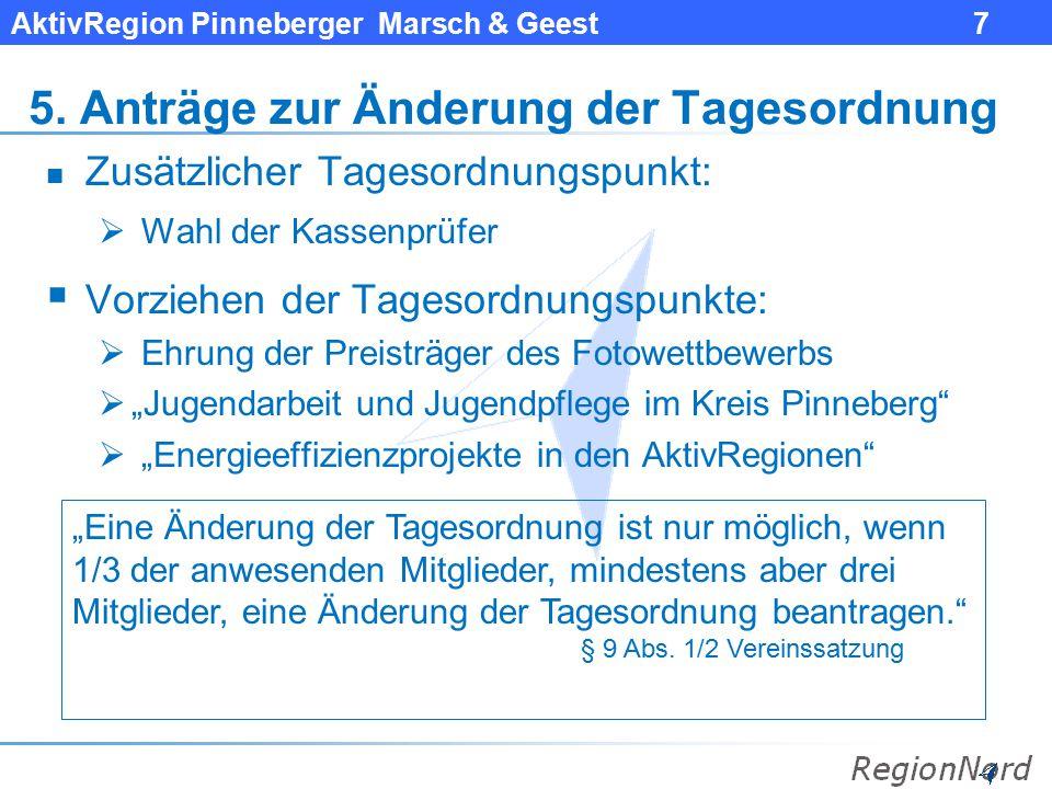 AktivRegion Pinneberger Marsch & Geest 8 Geänderte Tagesordnung 6.