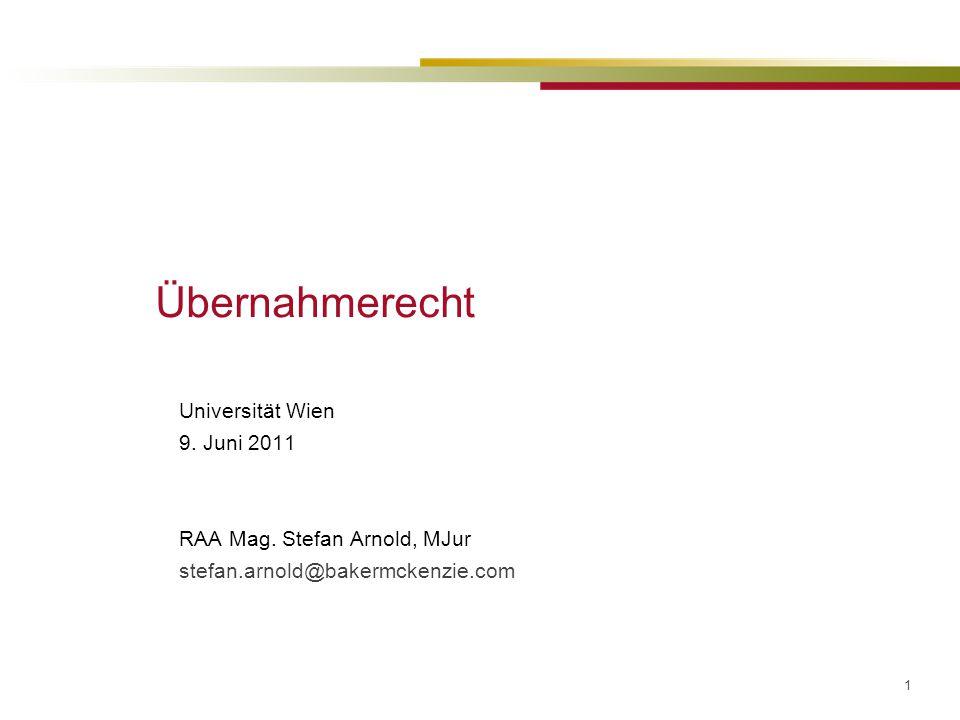 1 Übernahmerecht Universität Wien 9.Juni 2011 RAA Mag.