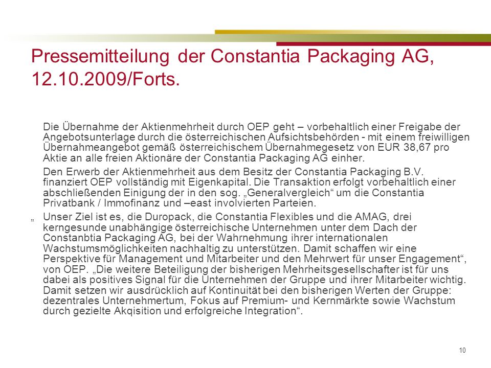 10 Pressemitteilung der Constantia Packaging AG, 12.10.2009/Forts.