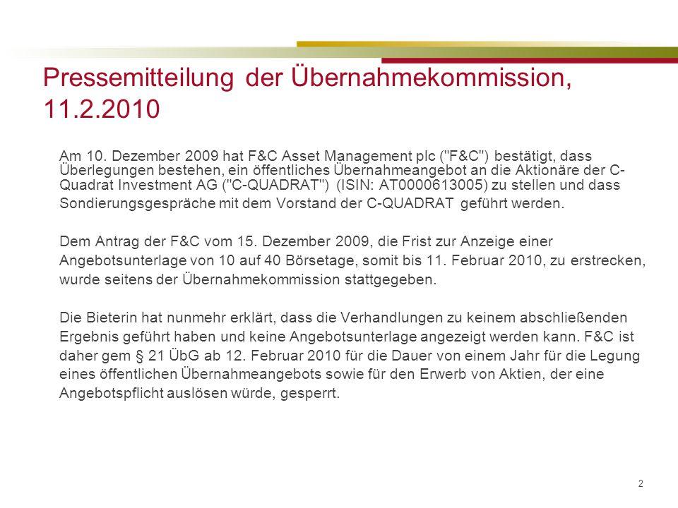 2 Pressemitteilung der Übernahmekommission, 11.2.2010 Am 10.
