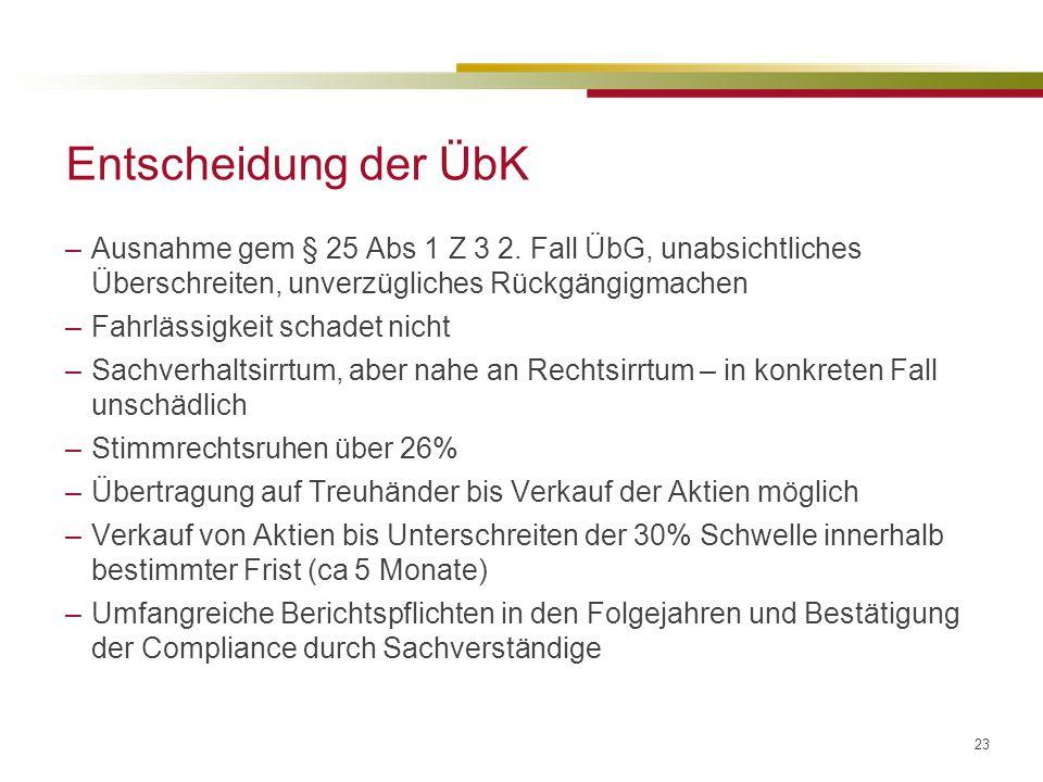 23 Entscheidung der ÜbK –Ausnahme gem § 25 Abs 1 Z 3 2.