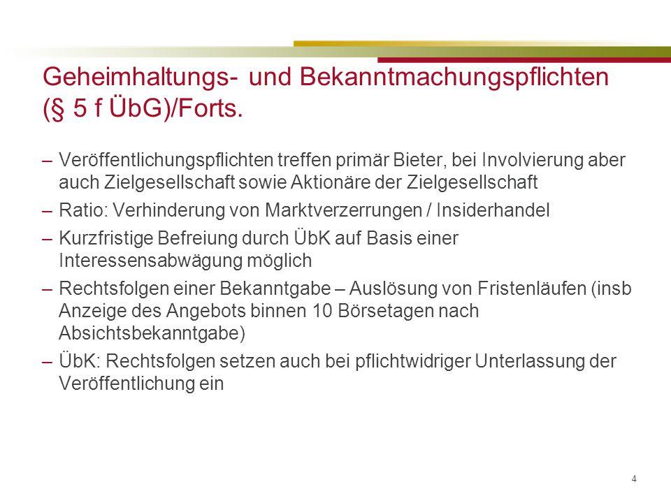 4 Geheimhaltungs- und Bekanntmachungspflichten (§ 5 f ÜbG)/Forts.