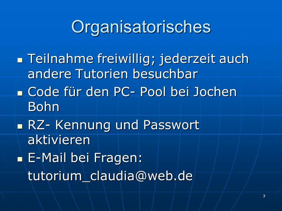 3 Organisatorisches Teilnahme freiwillig; jederzeit auch andere Tutorien besuchbar Teilnahme freiwillig; jederzeit auch andere Tutorien besuchbar Code