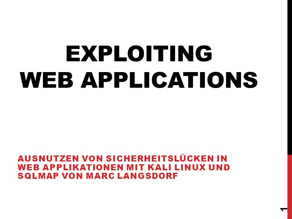 EXPLOITING WEB APPLICATIONS 6.