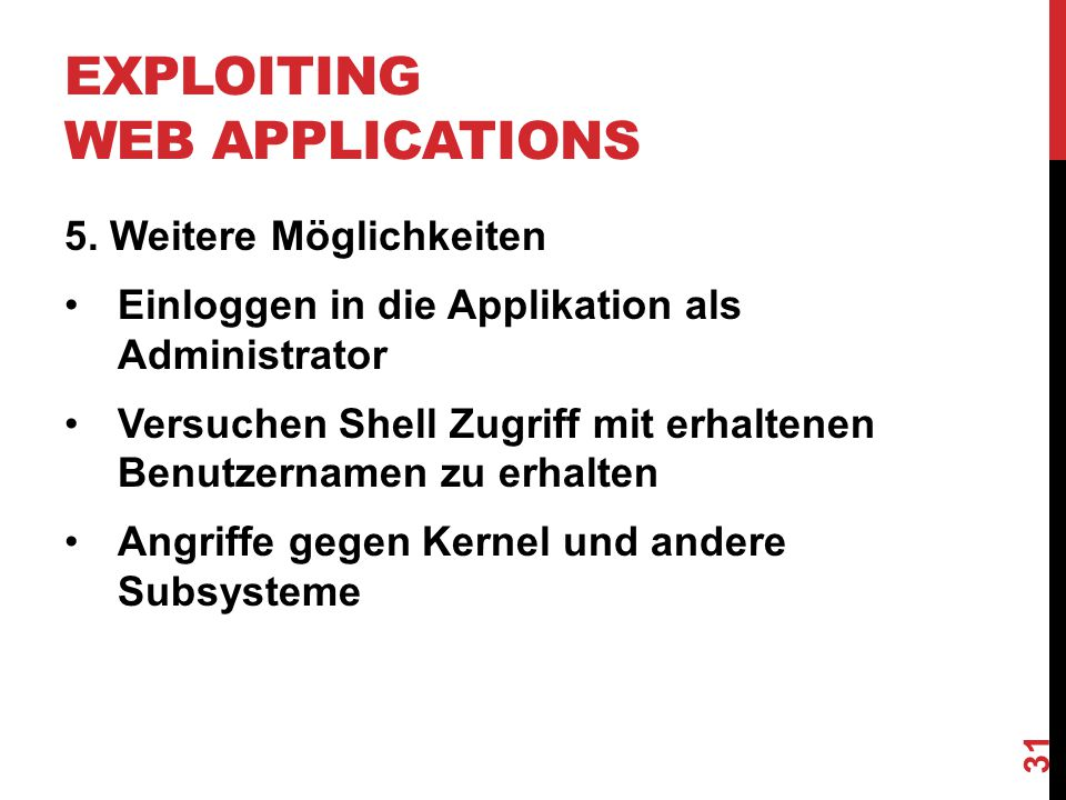 EXPLOITING WEB APPLICATIONS 5.