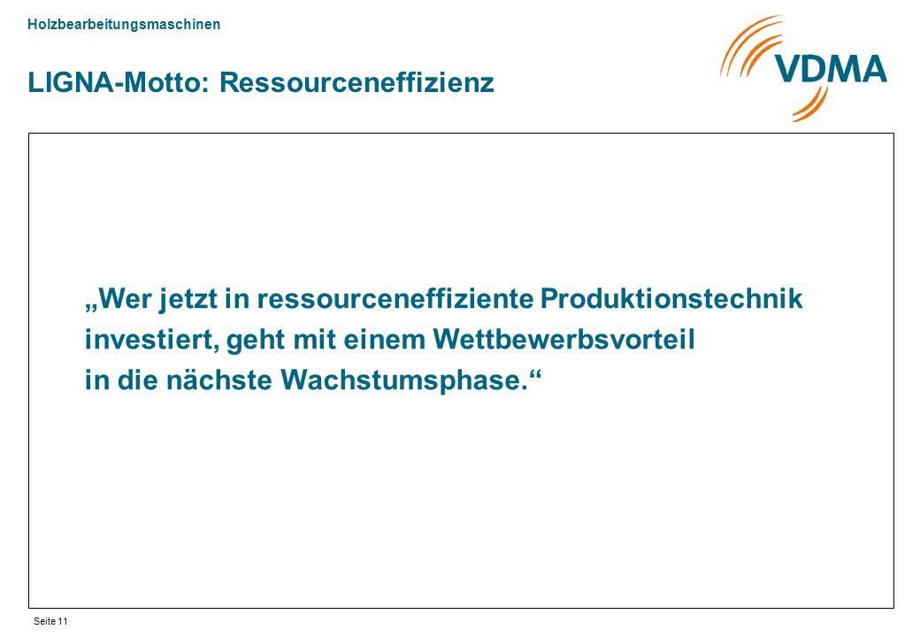 """Holzbearbeitungsmaschinen Seite 11 """"Wer jetzt in ressourceneffiziente Produktionstechnik investiert, geht mit einem Wettbewerbsvorteil in die nächste"""