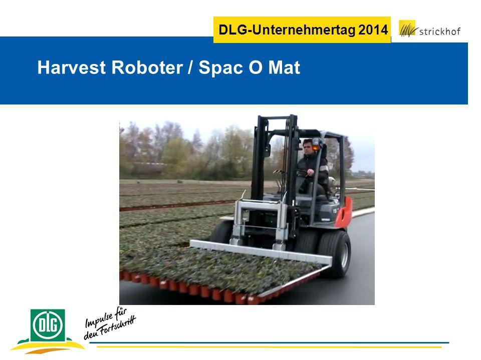 DLG-Unternehmertag 2014 Harvest Roboter / Spac O Mat