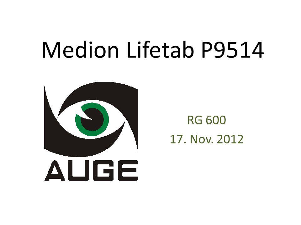 Medion Lifetab P9514 RG 600 17. Nov. 2012