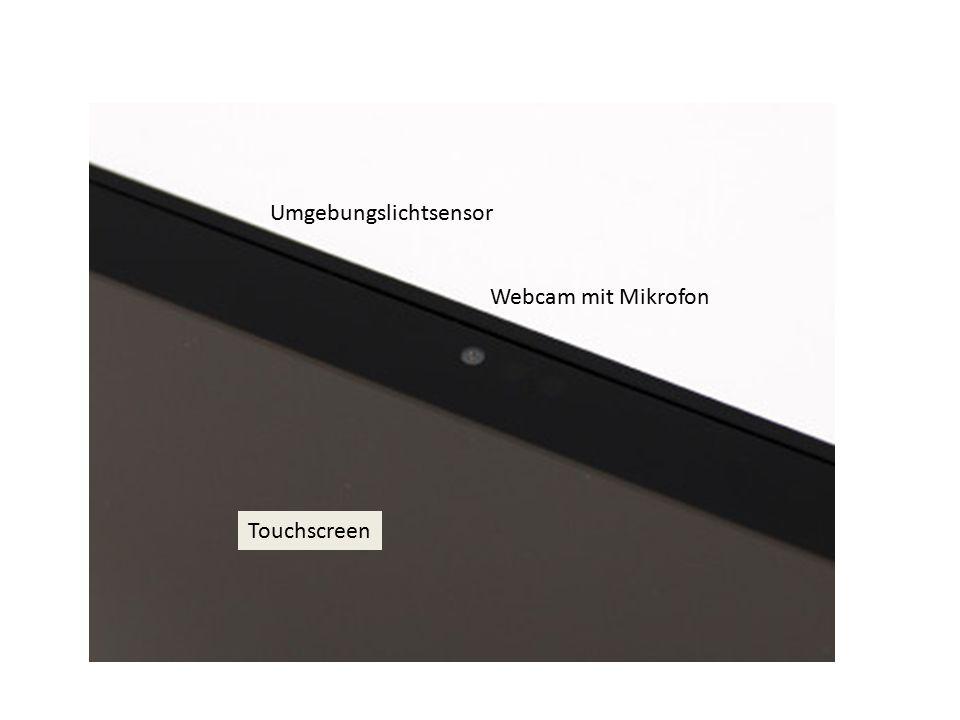 Webcam mit Mikrofon Umgebungslichtsensor Touchscreen