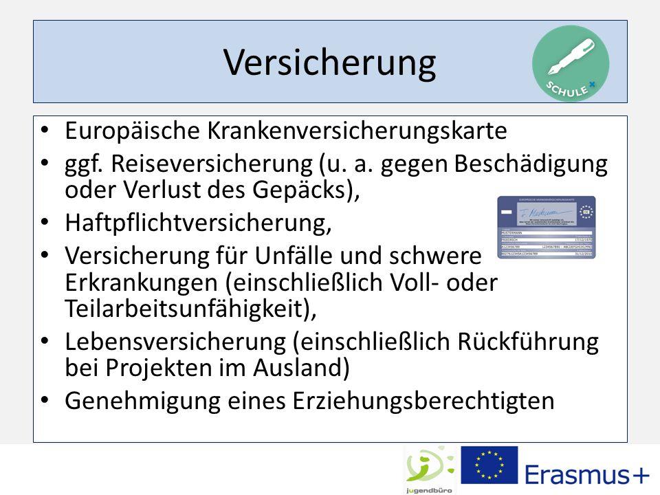Versicherung Europäische Krankenversicherungskarte ggf.