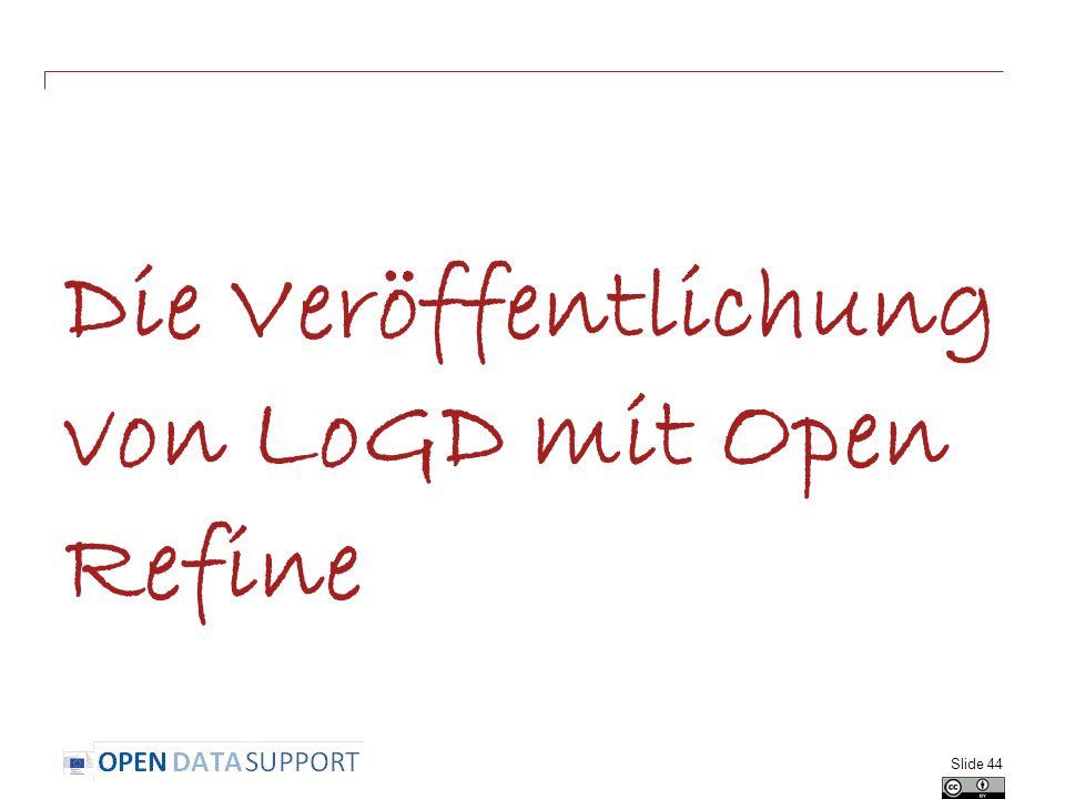 Die Veröffentlichung von LoGD mit Open Refine Slide 44