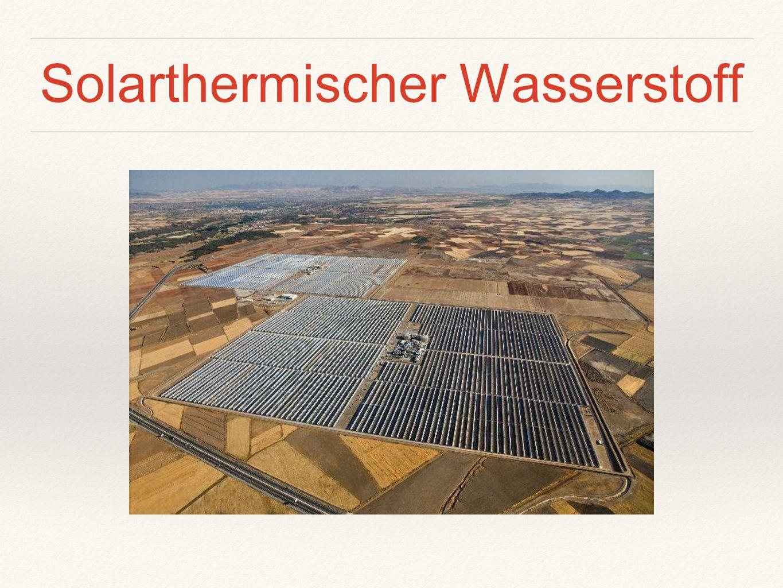 Solarthermischer Wasserstoff