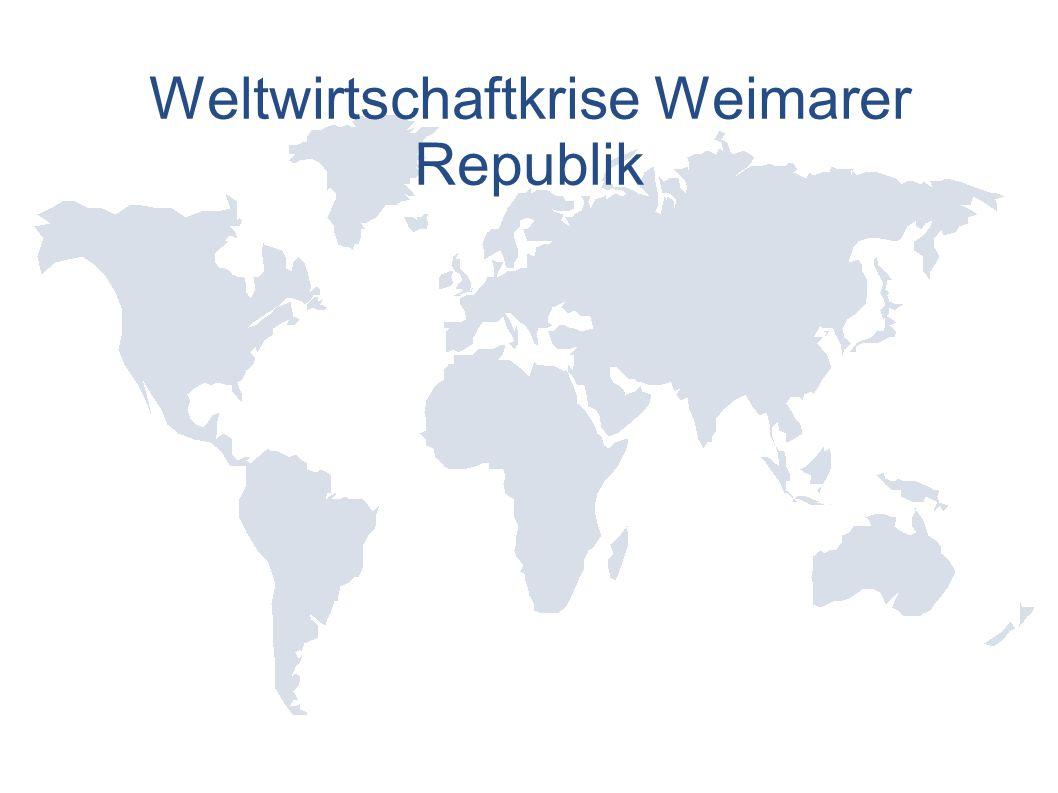 Weltwirtschaftkrise Weimarer Republik