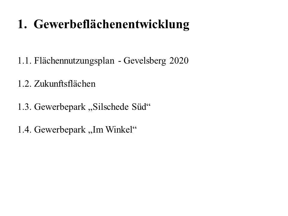 1. Gewerbeflächenentwicklung 1.1. Flächennutzungsplan - Gevelsberg 2020 1.2.