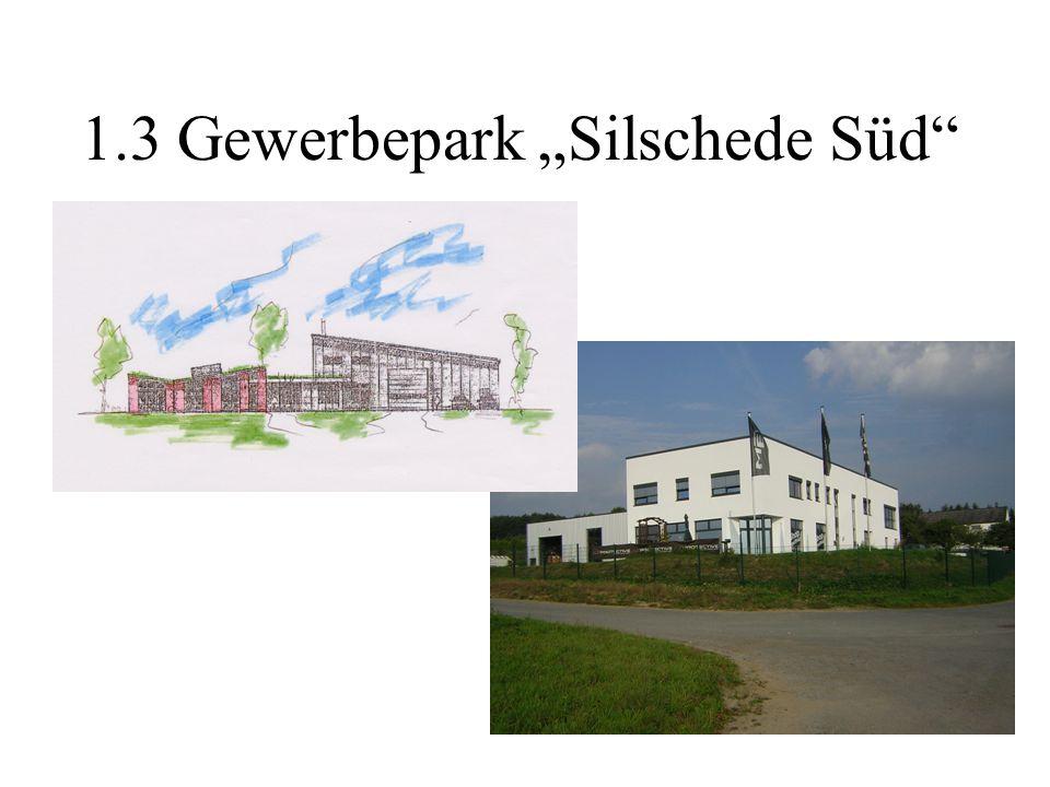 """1.3 Gewerbepark """"Silschede Süd"""
