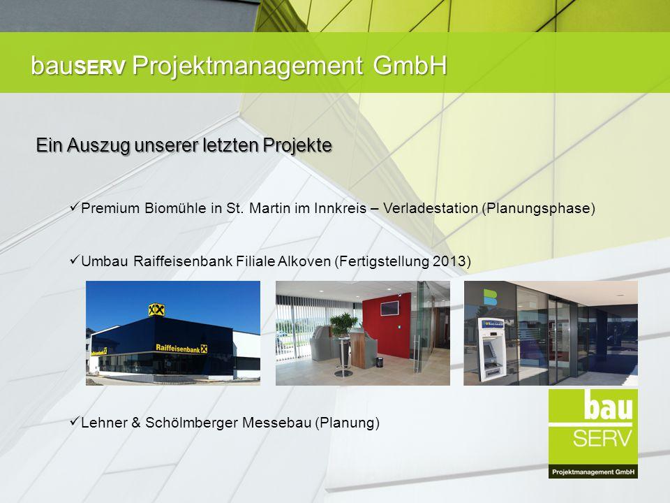 bau SERV Projektmanagement GmbH Neubau Bäckerei Moser in Hartkirchen (Fertigstellung 2014) Sanierung und Umbau Lehner Wolle³ in Waizenkirchen (2013) Neubau Lagerhalle Lehner Wolle³ in Waizenkirchen (2013)