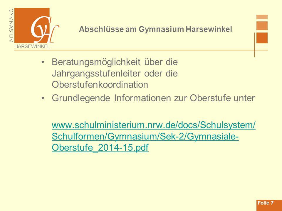 GYMNASIUM HARSEWINKEL Abschlüsse am Gymnasium Harsewinkel Vielen Dank für die Aufmerksamkeit.