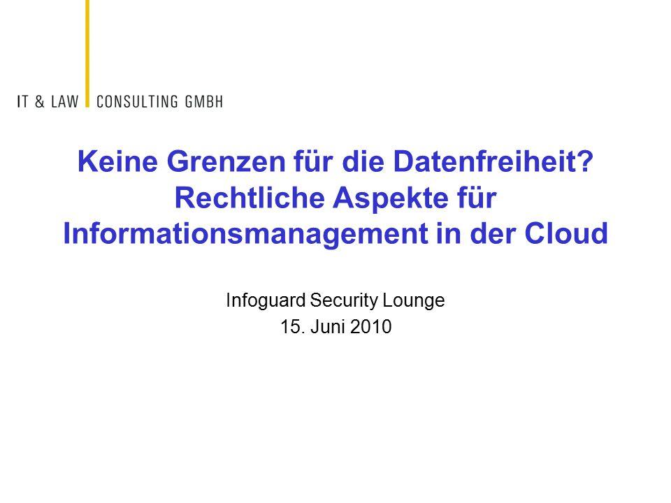 Zusammenfassung  Cloud Computing stellt aus rechtlicher Sicht nicht vollkommen neue Anforderungen.