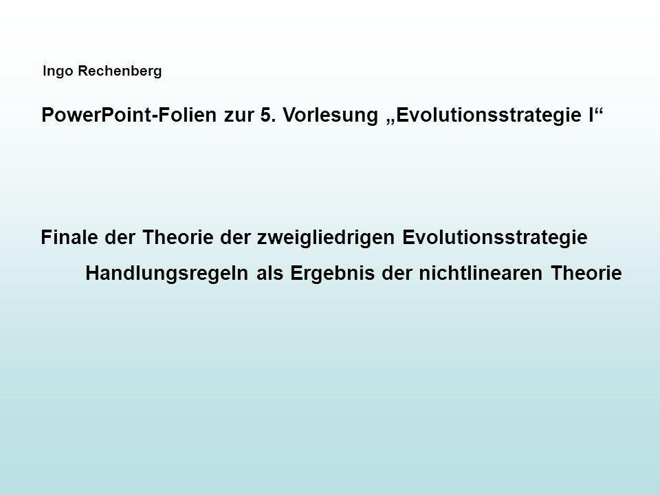 Idee der Theorie: Es ist das Kugelmodell, das eine besonders starke Anpassung der Mutationsschritt- weite erfordert.