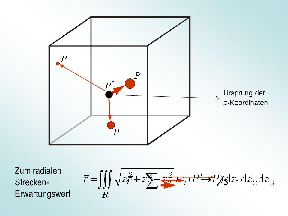 P P Zum radialen Strecken- Erwartungswert P P 3 ' Ursprung der z -Koordinaten