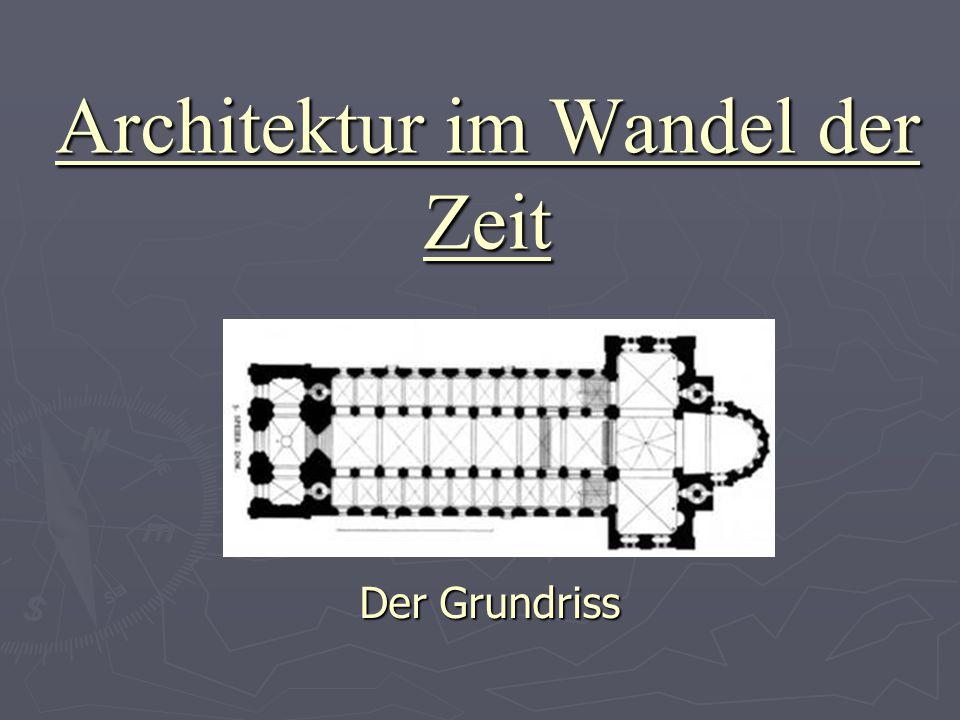 Architektur im Wandel der Zeit Der Grundriss