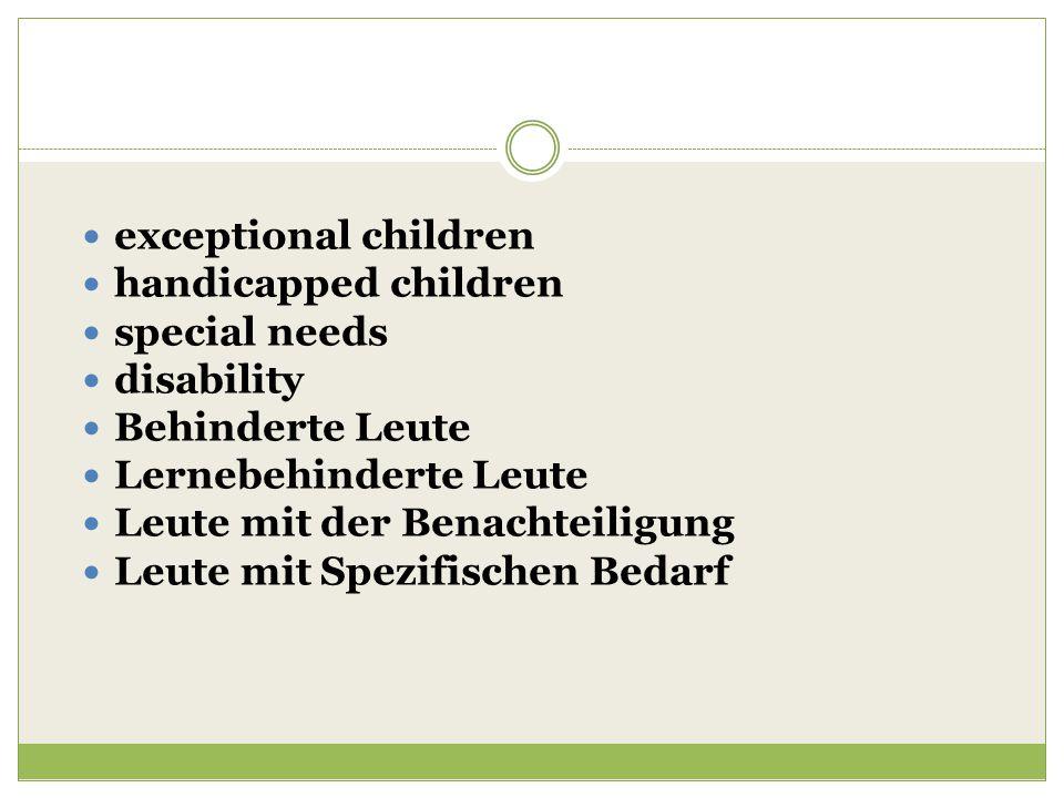 exceptional children handicapped children special needs disability Behinderte Leute Lernebehinderte Leute Leute mit der Benachteiligung Leute mit Spezifischen Bedarf