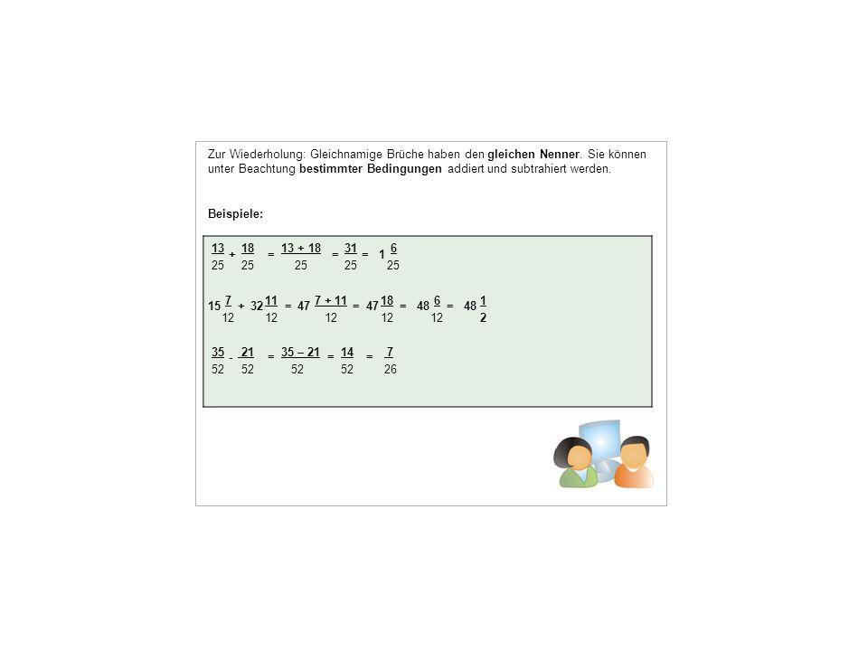 13 18 13 + 18 31 6 25 25 25 25 25 7 11 7 + 11 18 6 1 12 12 12 12 12 2 35 21 35 – 21 14 7 52 52 52 52 26 Beispiele: ===+1 1532+====47 48 -===