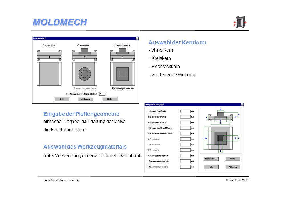 AS - MM- Foliennummer 8 Thomas Mann GmbH MOLDMECH Hinterlegte Grundelemente (Berechnung mit Einzelelementen)