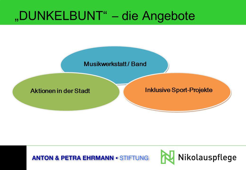 """Musikwerkstatt / Band """"DUNKELBUNT"""" – die Angebote Aktionen in der Stadt Inklusive Sport-Projekte"""