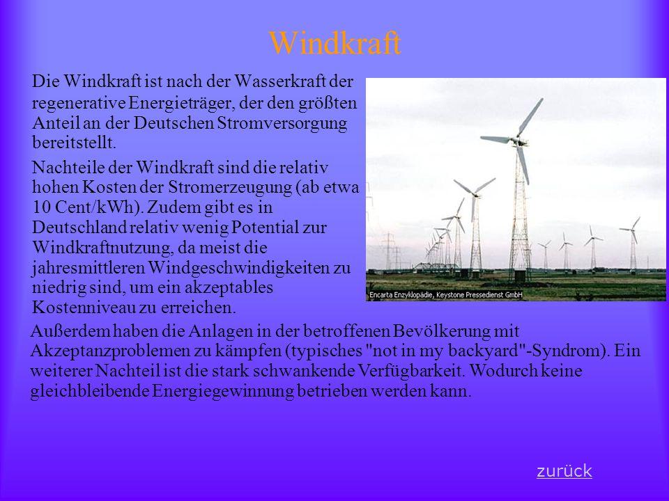 Windkraft Die Windkraft ist nach der Wasserkraft der regenerative Energieträger, der den größten Anteil an der Deutschen Stromversorgung bereitstellt.