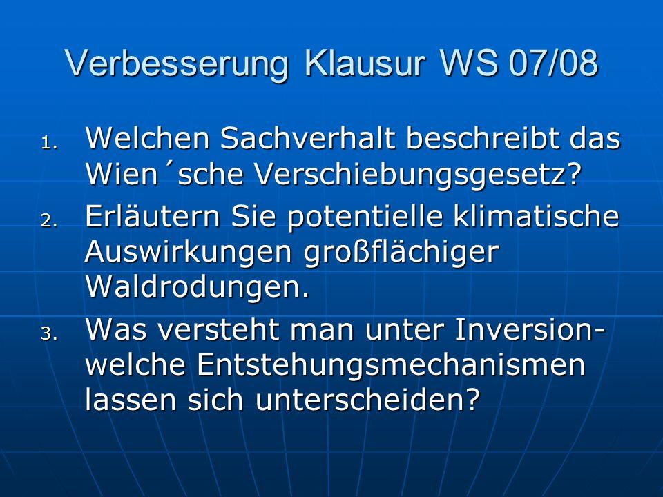 Verbesserung Klausur WS 07/08 Zu 1.: Zusammenhang zwischen der Temperatur und der Lage des Strahlungsmaximums Zusammenhang zwischen der Temperatur und der Lage des Strahlungsmaximums Λ max * T=const.