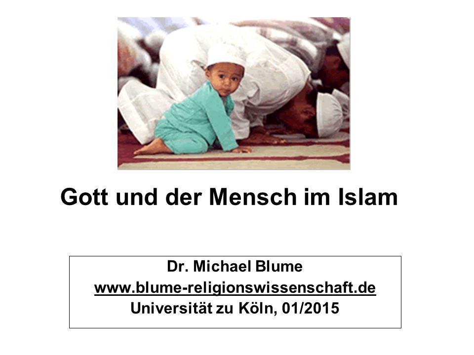 Gott und der Mensch im Islam Dr.