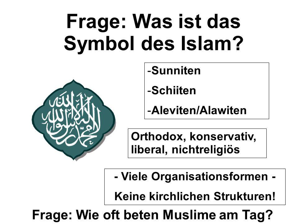 Frage: Was ist das Symbol des Islam.