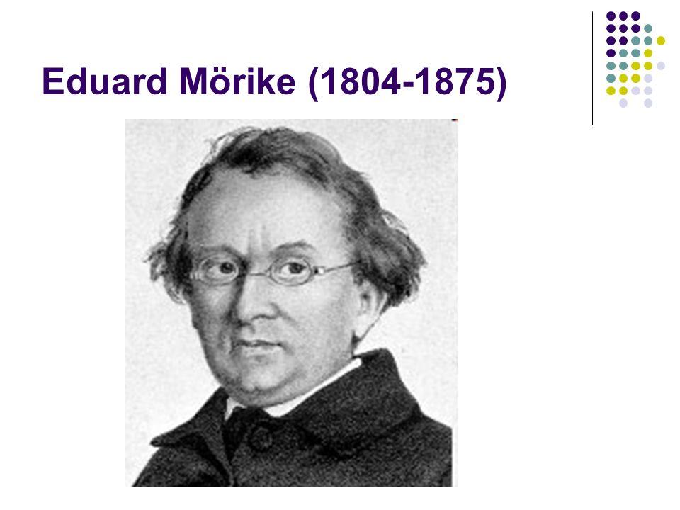 Eduard Mörike (1804-1875)