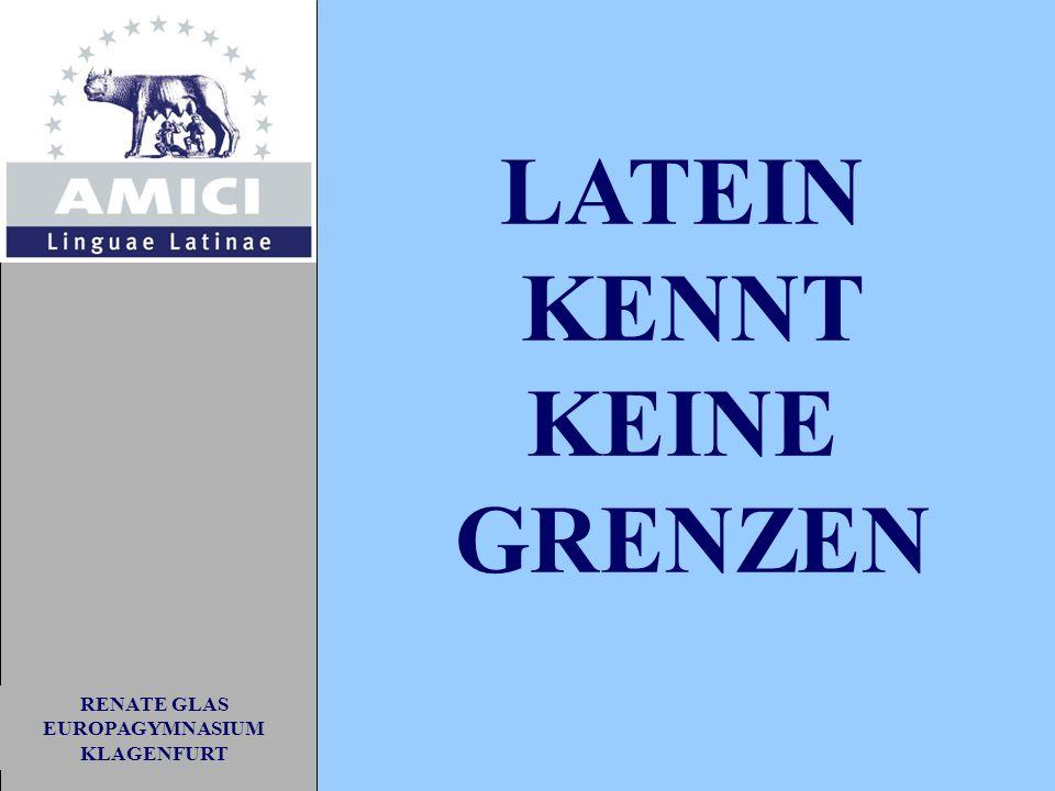 RENATE GLAS EUROPAGYMNASIUM KLAGENFURT LATEIN KENNT KEINE GRENZEN