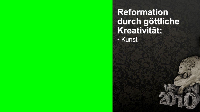 Seiteneinblender Reformation durch göttliche Kreativität: Kunst Kunst