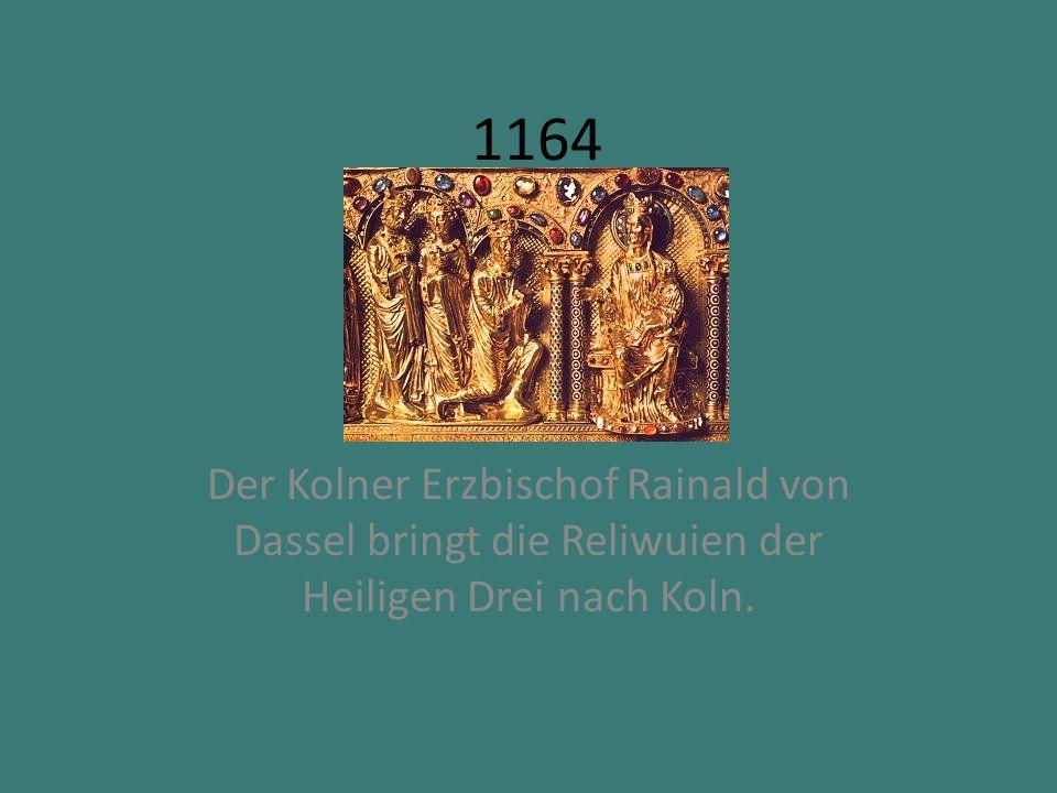 1248 Grundsteinlegung fur den Dom als Grabeskirche der Hiligen Drei Konige.