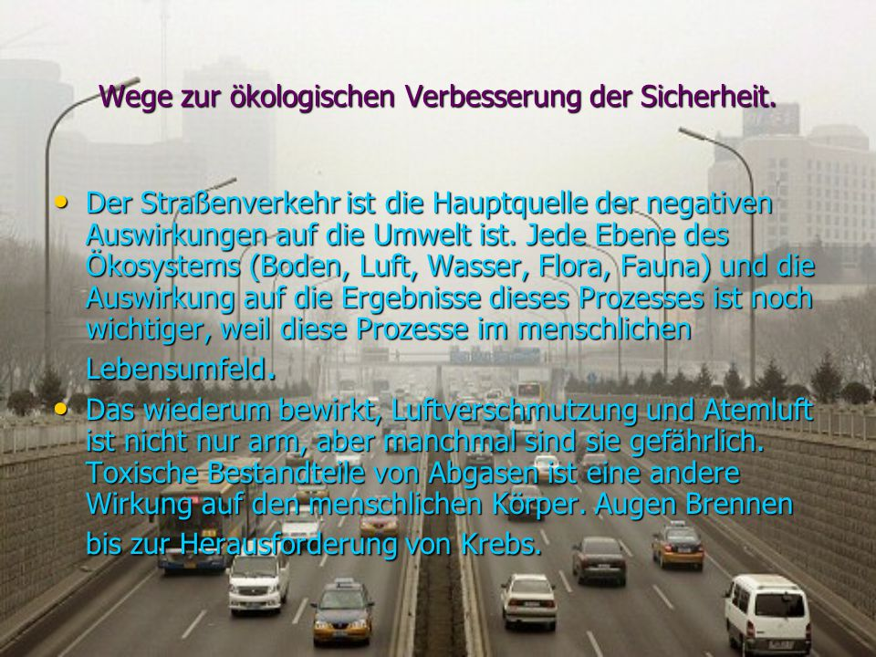 Unerwünschte Verkehr Auswirkungen auf die Umwelt