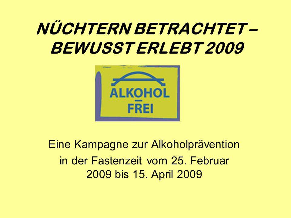 Eine Kampagne zur Alkoholprävention in der Fastenzeit vom 25.