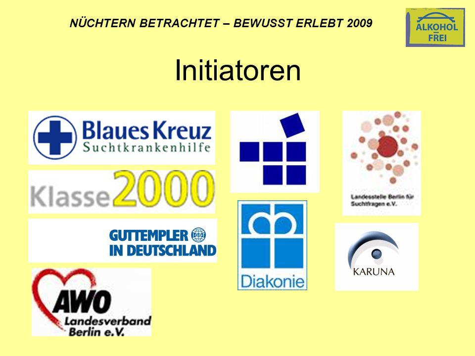 Initiatoren NÜCHTERN BETRACHTET – BEWUSST ERLEBT 2009