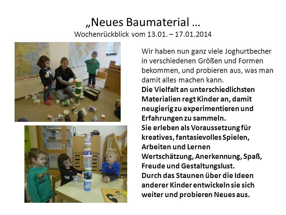 """""""Neues Baumaterial … Wochenrückblick vom 13.01."""
