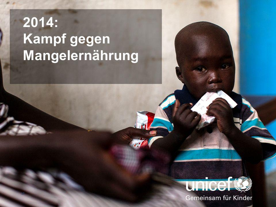 2014: Kampf gegen Mangelernährung 15