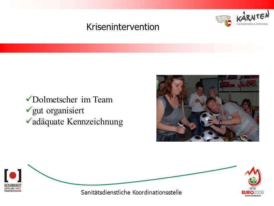 Sanitätsdienstliche Koordinationsstelle Krisenintervention Dolmetscher im Team gut organisiert adäquate Kennzeichnung