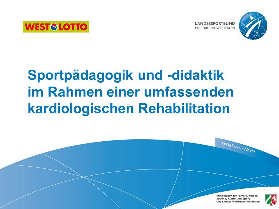 Sportpädagogik und -didaktik im Rahmen einer umfassenden kardiologischen Rehabilitation 