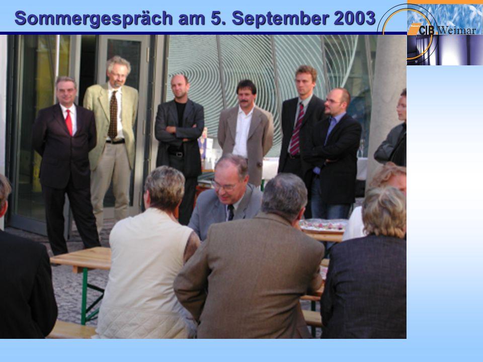Sommergespräch am 5. September 2003 W eimar Netzwerk