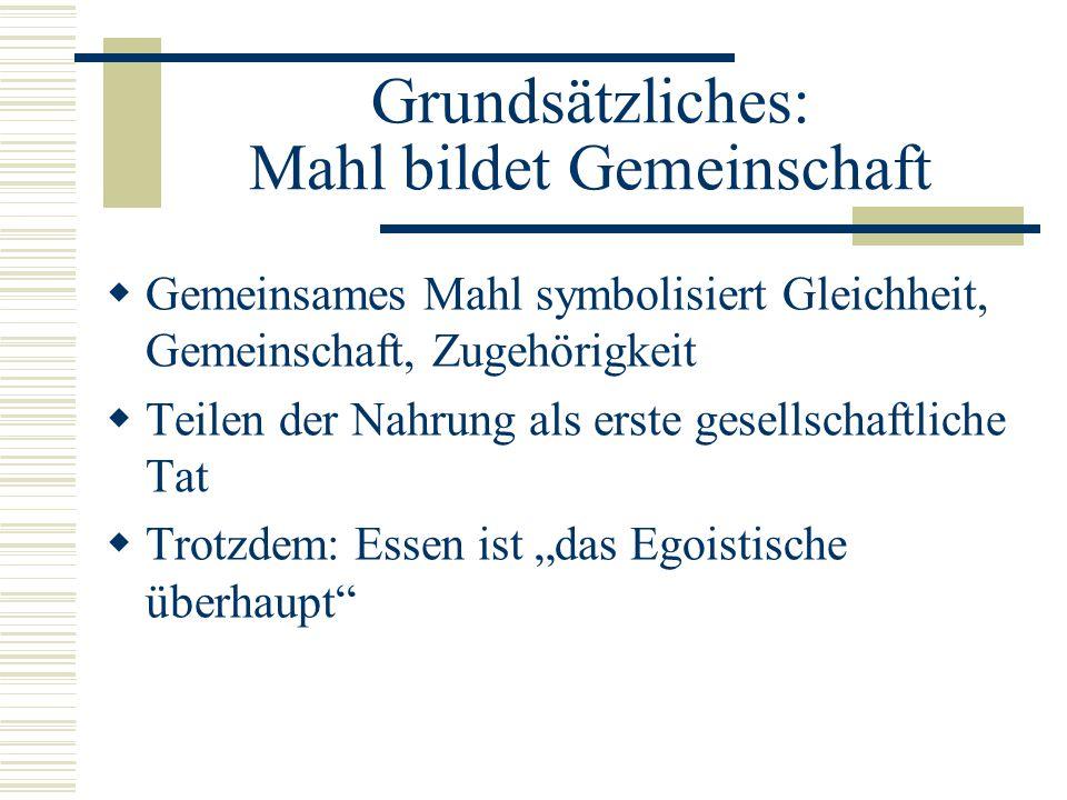 Das mittelalterliche Mahl besaß: friedens- bündnis- und gemeinschaftsstiftende Funktion