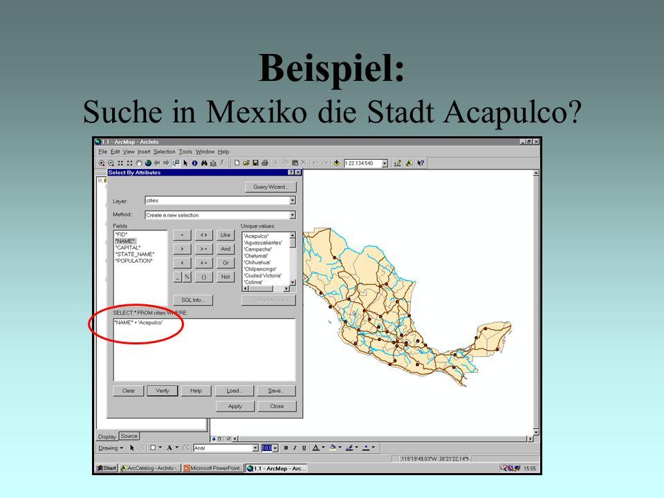 Beispiel: Suche in Mexiko die Stadt Acapulco