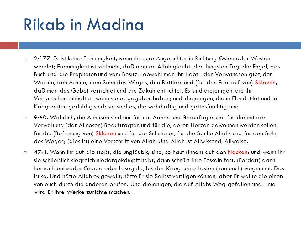 Rikab in Madina  2:177.